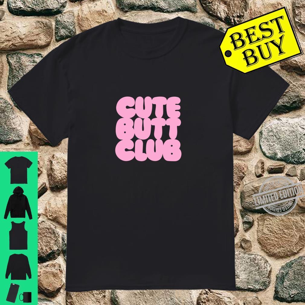 Nice Ass Butt cute butt club nice ass shirt