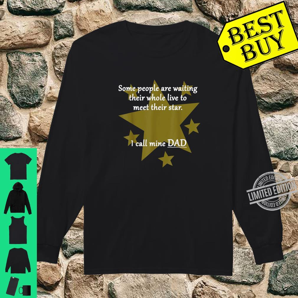 Dad is my star Shirt long sleeved