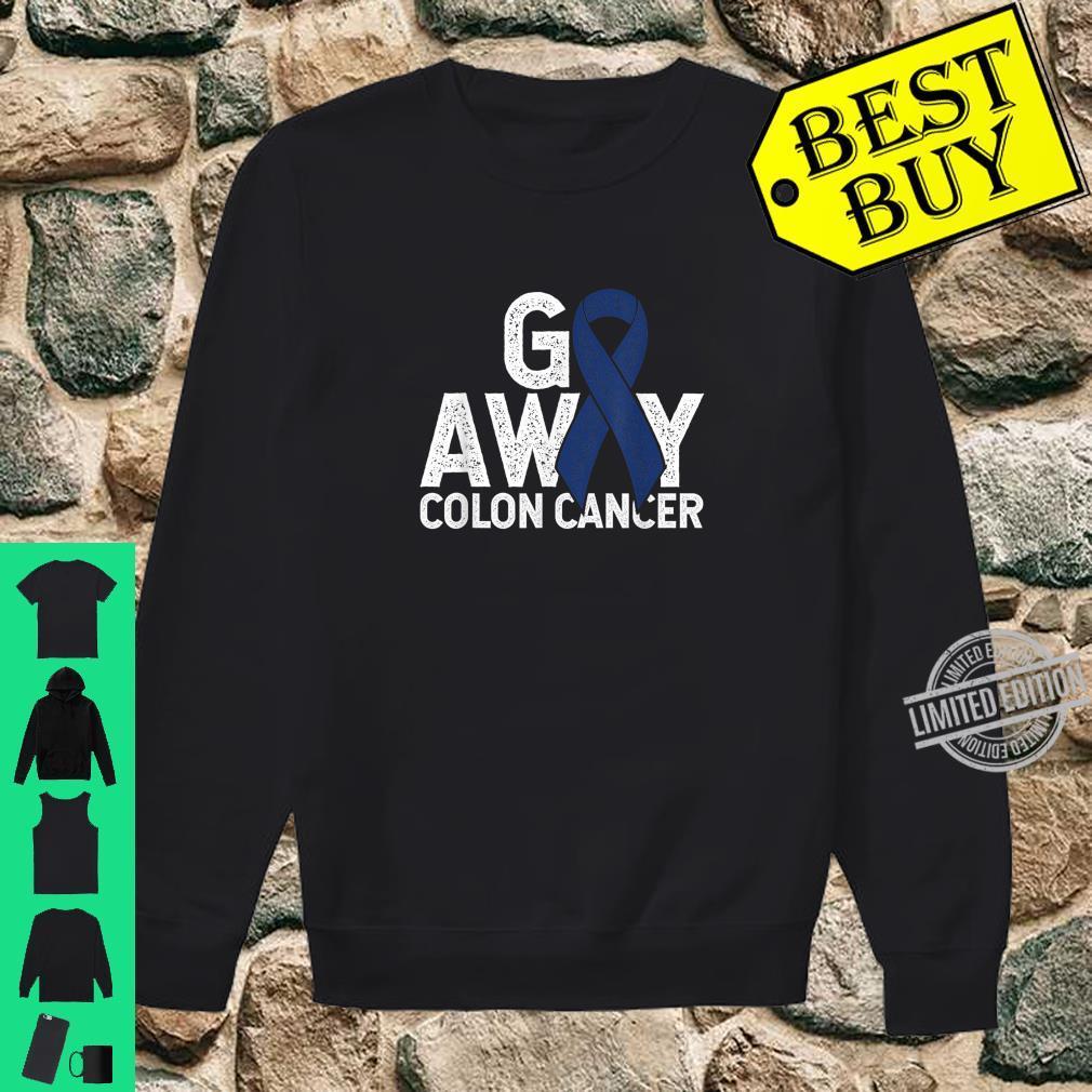 Go Away Colon Cancer Awareness Shirt Colon Cancer Survivor Shirt